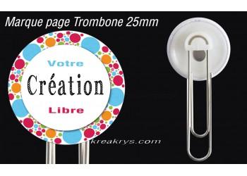 Badge 25 mm Marque page Trombone à Personnaliser avec votre CREATION
