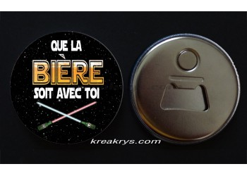Badge 58 mm Décapsuleur : Que la bière soit avec toi
