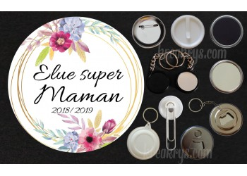 Badge Collection fin d'année scolaire - Elue super...Maman