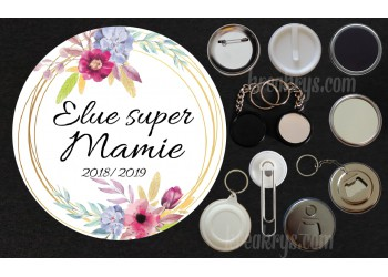 Badge Collection fin d'année scolaire - Elue super...Mamie