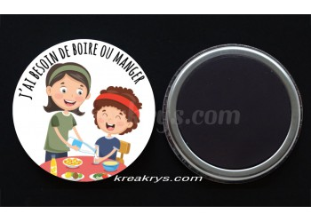 "Badge 25 mm Magnet collection ""Emotions/besoins"" : J'ai besoin de boire ou manger"