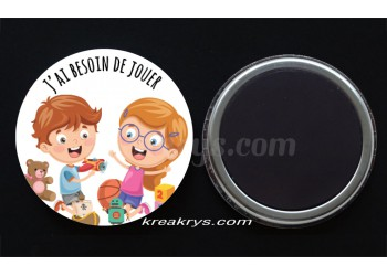 "Badge 25 mm Magnet collection ""Emotions/besoins"" : J'ai besoin de jouer"