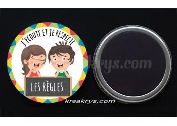 """Badge 25 mm Magnet collection """"Ma routine-vivre ensemble"""" : j'écoute et je respecte les règles"""