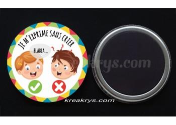 """Badge 25 mm Magnet collection """"Ma routine-vivre ensemble"""" : je m'exprime sans crier"""