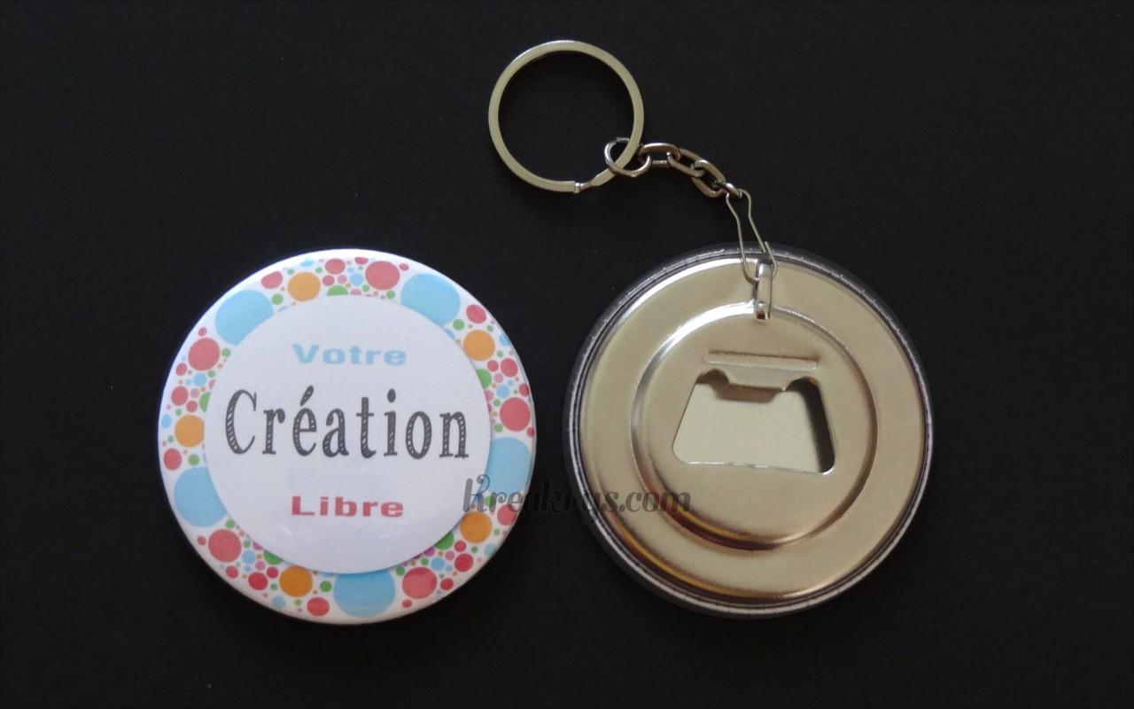 Badge Mm Porte Clé Décapsuleur à Personnaliser - Porte clé decapsuleur personnalisé