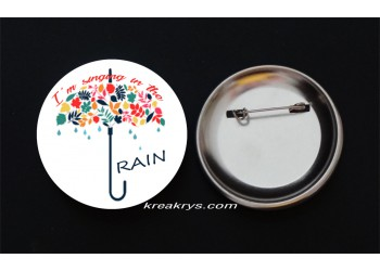 Badge Broche Epingle Automne i'm singing in the rain