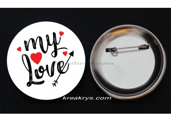 Badge Broche épingle collection Saint Valentin : my love