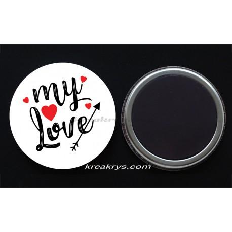 Badge Magnet collection Saint valentin : my love