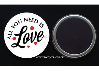 Badge Magnet collection Saint valentin : all you need is love