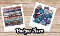 Badges Tissu