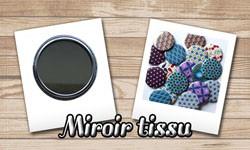 Badges 58 mm Miroir tissu